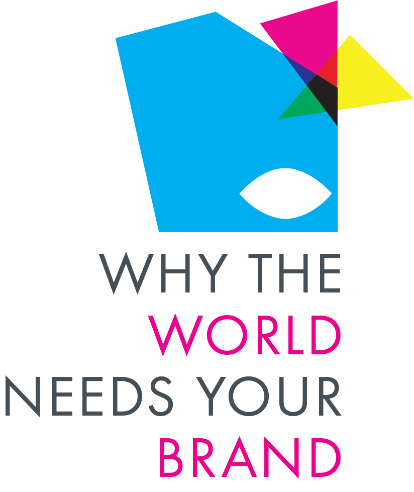 Why the World Needs Your Brand