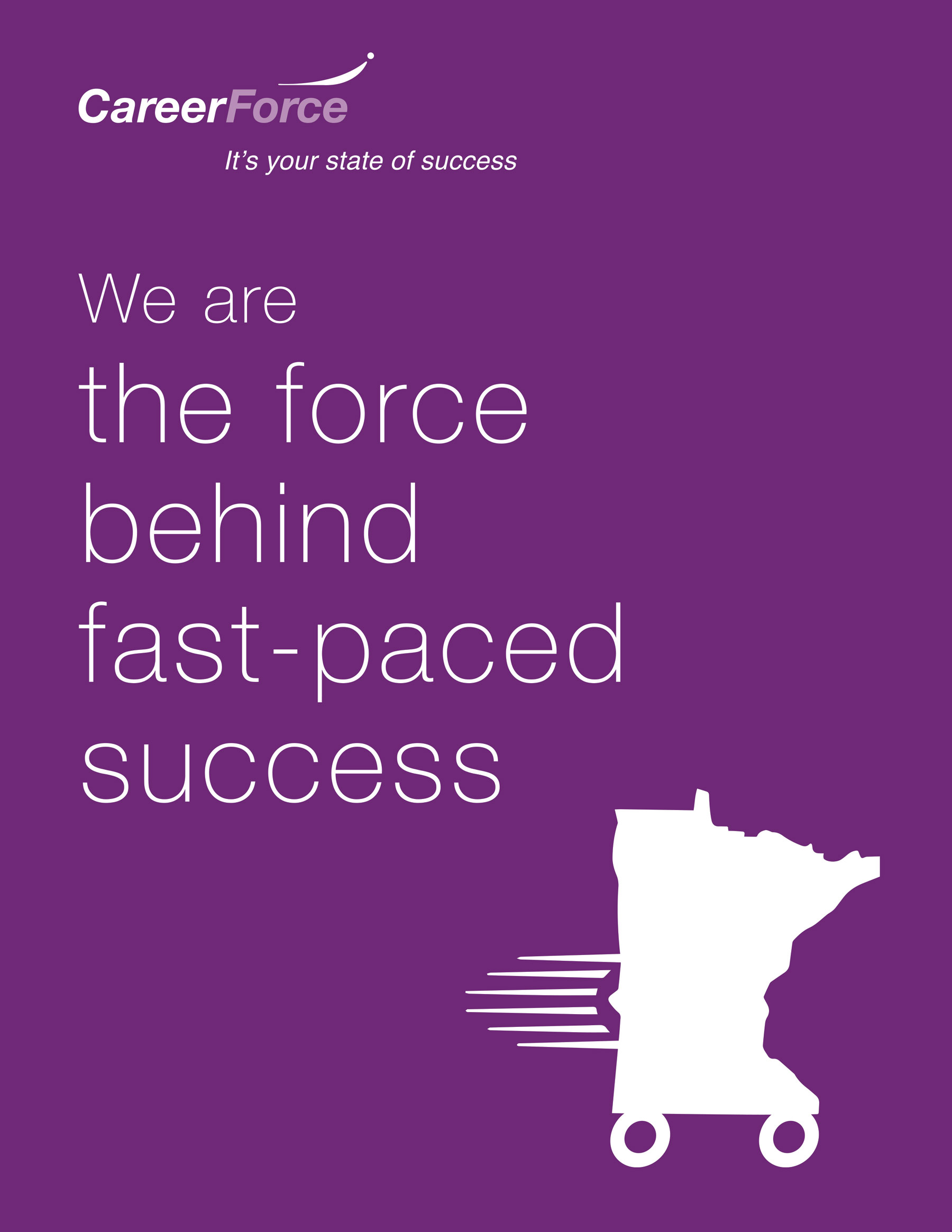 Culture kit poster with headline: We are the force behind fast paced success