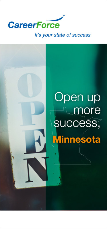 Banner with headline: Open up more success, Minnesota