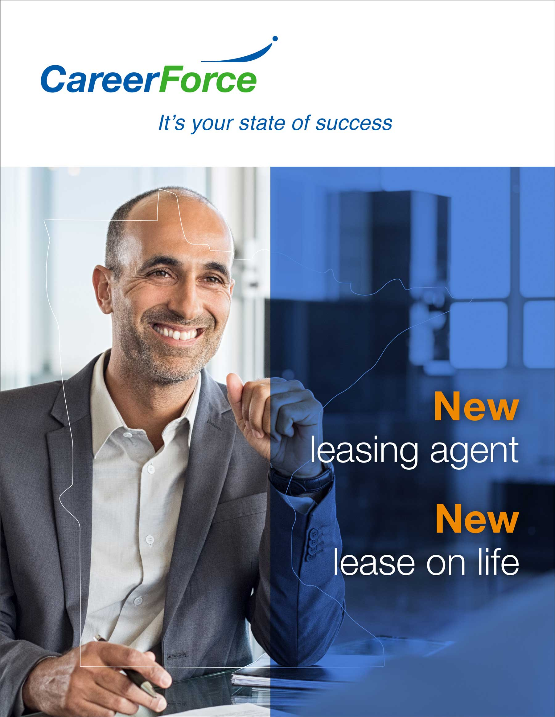 Poster with smiling man titled: new leasing agent, new lease on life